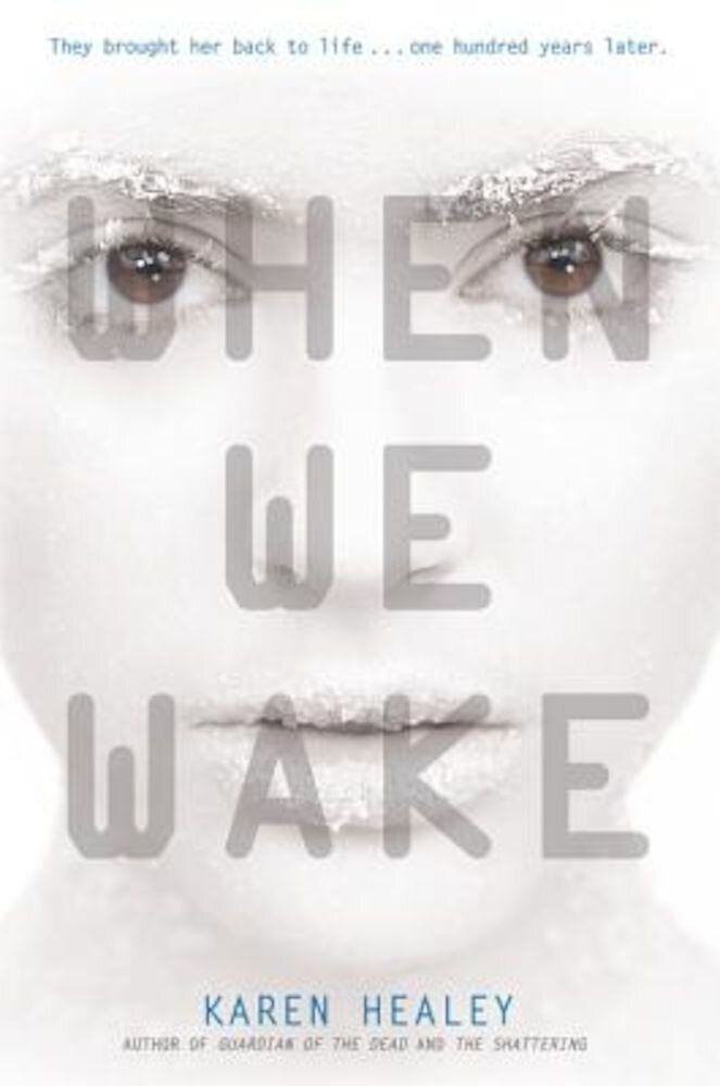 When We Wake, Paperback