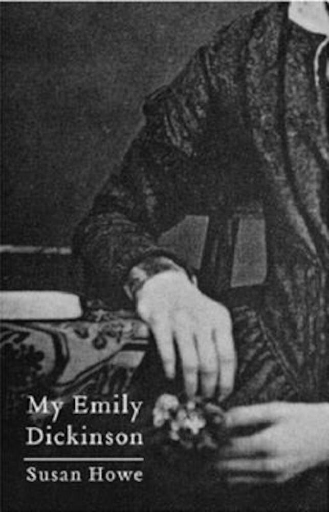 My Emily Dickinson, Paperback
