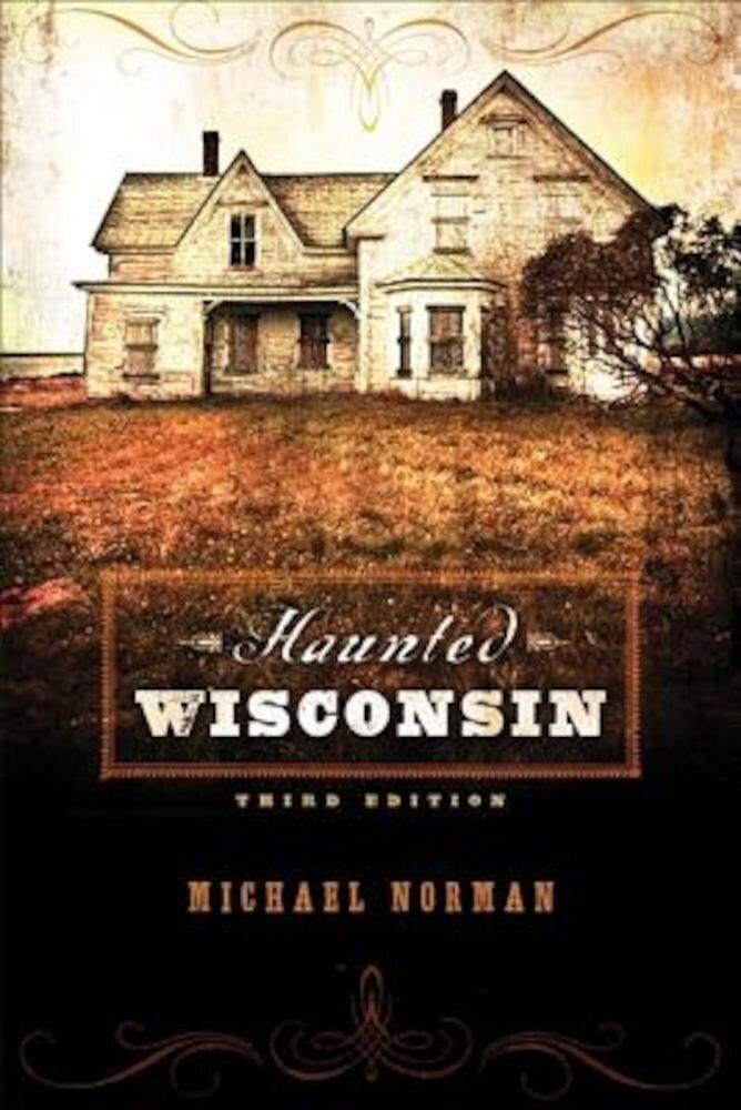 Haunted Wisconsin, Paperback