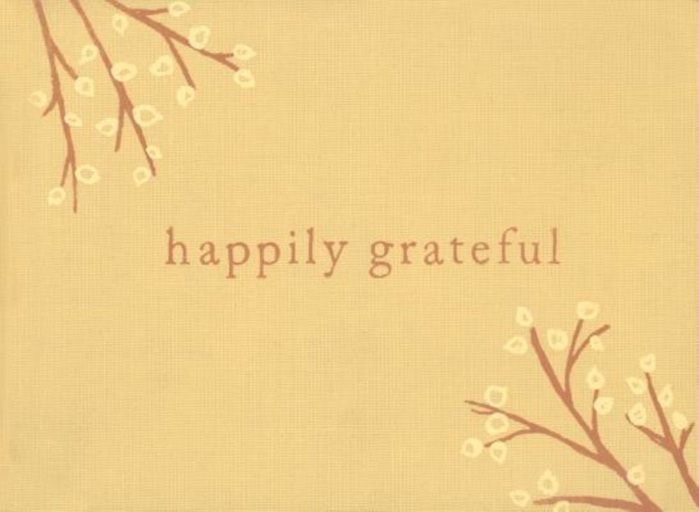 Happily Grateful, Hardcover