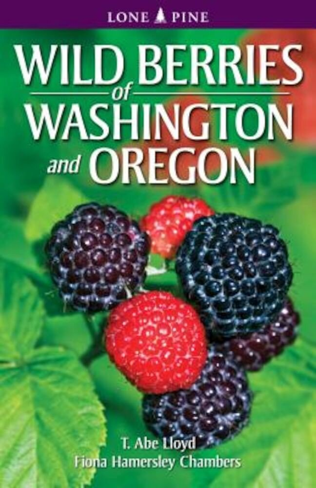 Wild Berries of Washington and Oregon, Paperback
