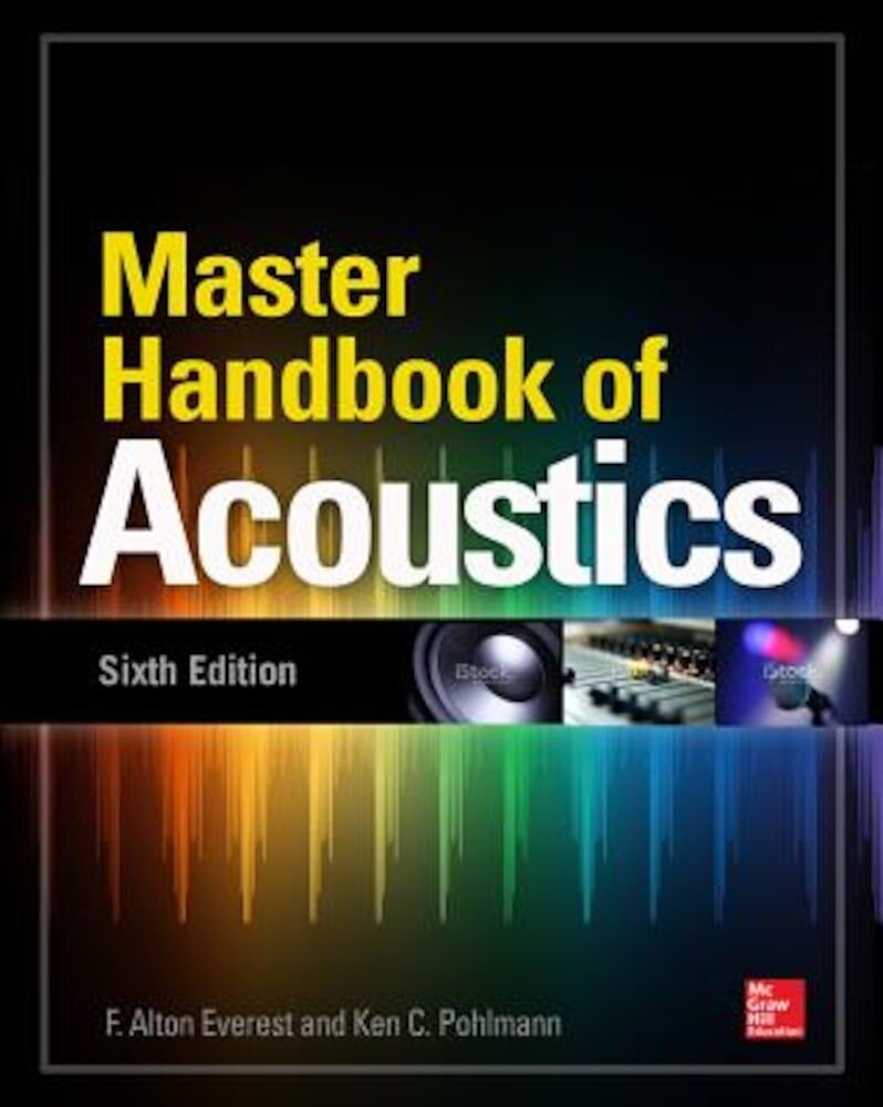 Master Handbook of Acoustics, Sixth Edition, Paperback