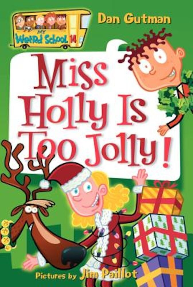 Miss Holly Is Too Jolly!, Paperback
