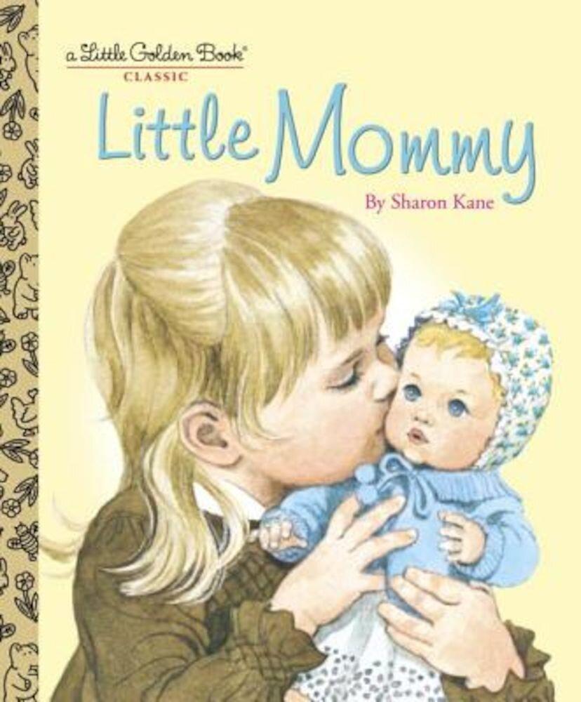 Little Mommy, Hardcover