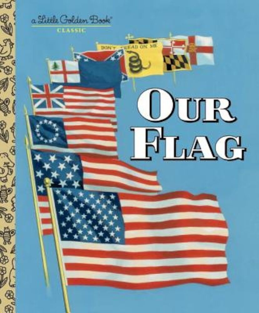 Our Flag, Hardcover