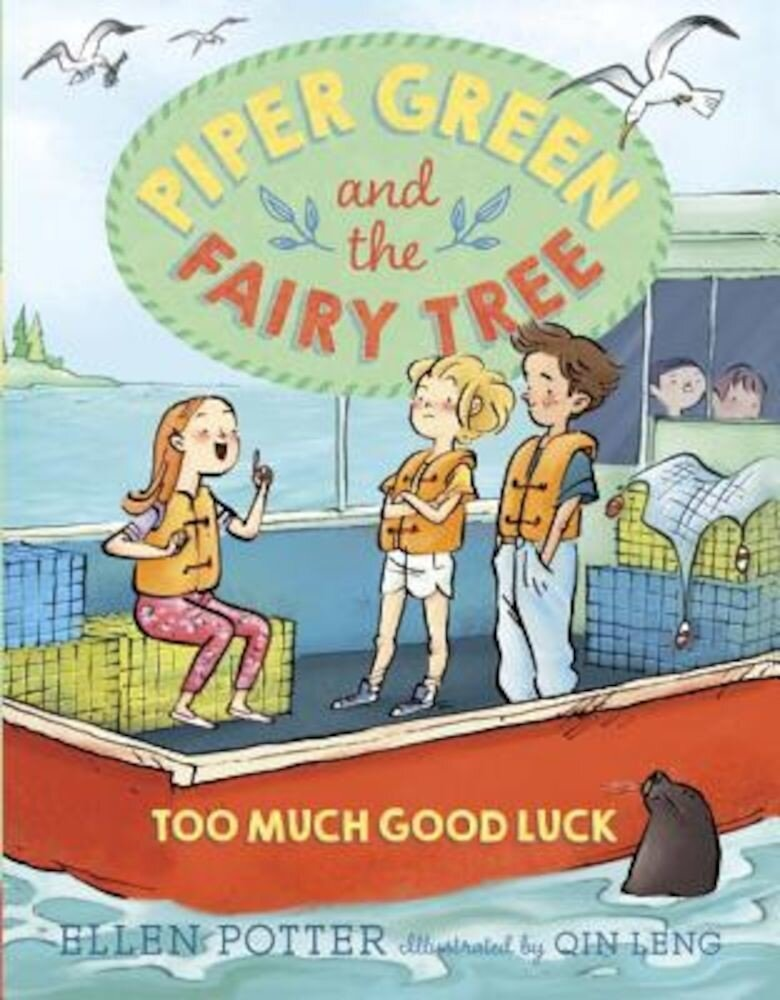 Piper Green and the Fairy Tree: Too Much Good Luck, Paperback