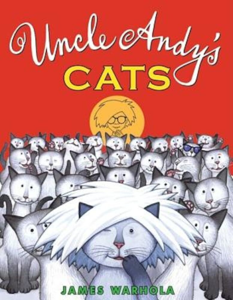 Uncle Andy's Cats, Hardcover