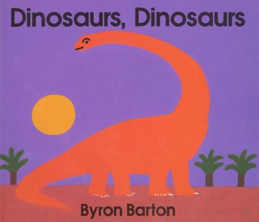 Dinosaurs, Dinosaurs Board Book, Hardcover