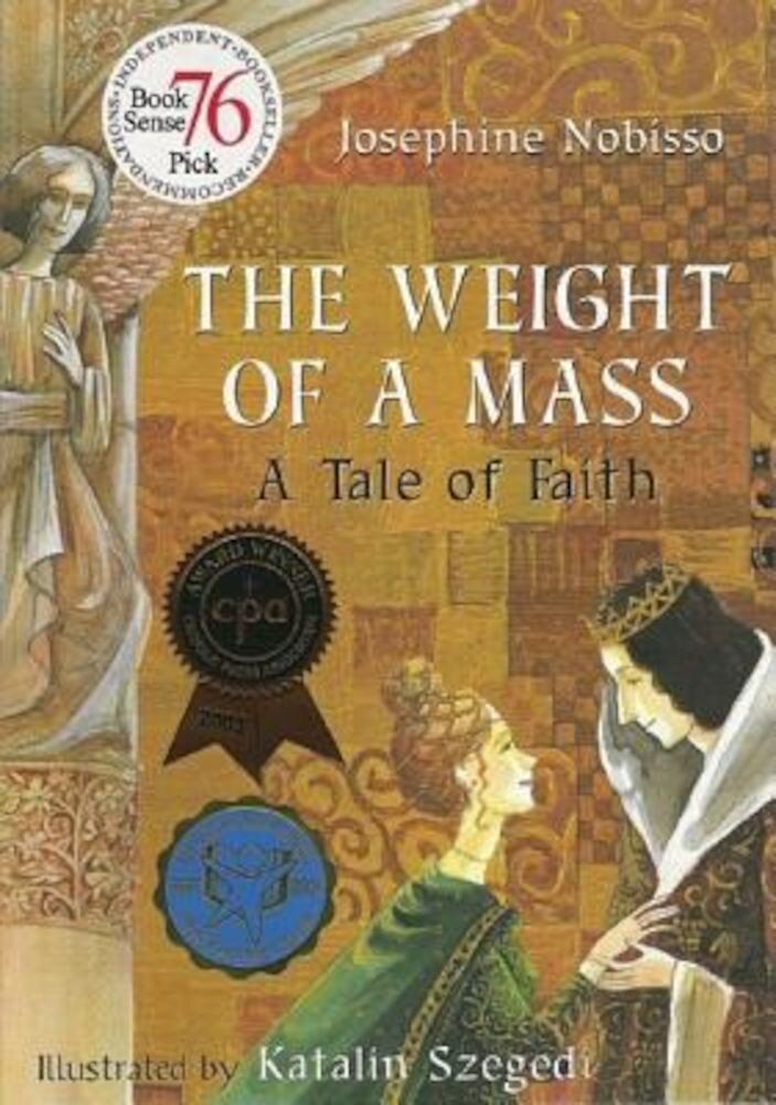 The Weight of a Mass: A Tale of Faith, Paperback