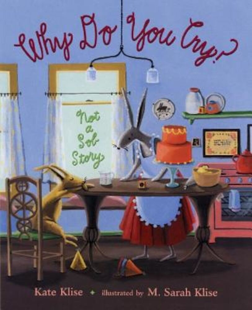 Why Do You Cry?: Not a Sob Story, Hardcover