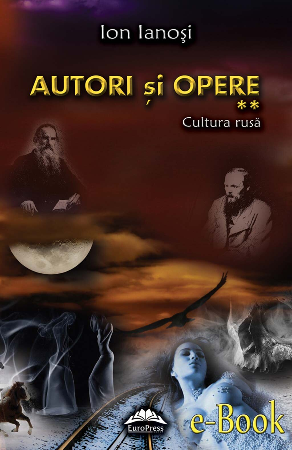 Autori si opere. Vol. 2 - Cultura rusa PDF (Download eBook)