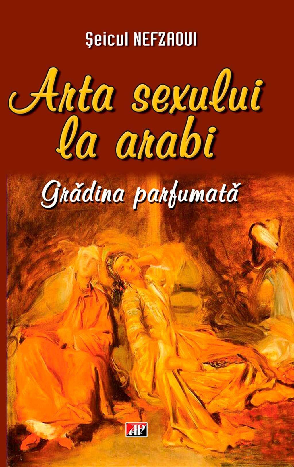 Arta sexului la arabi. Gradina parfumata (eBook)