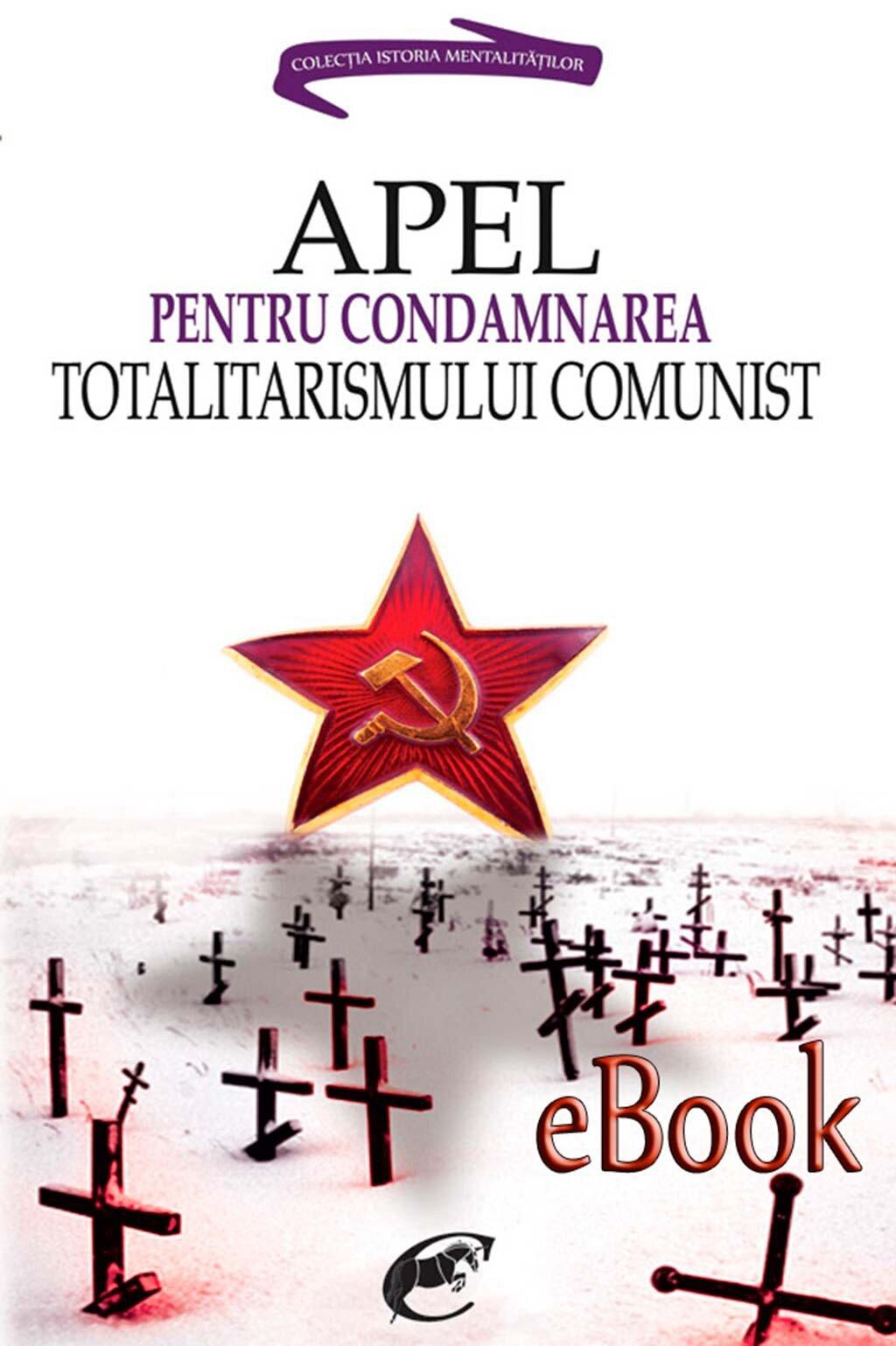 Apel pentru condamnarea totalitarismului comunist PDF (Download eBook)