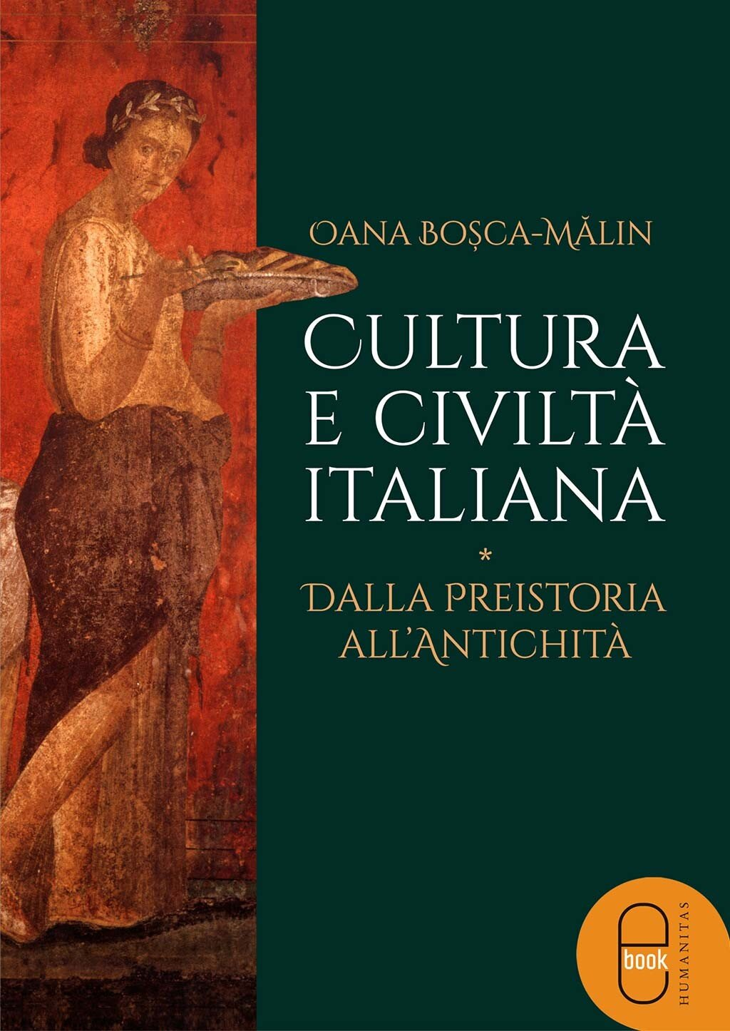 Cultura e civilta italiana. Dalla preistoria all'antichita (eBook)