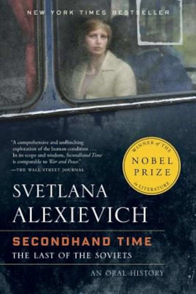Secondhand Time: The Last of the Soviets, Paperback