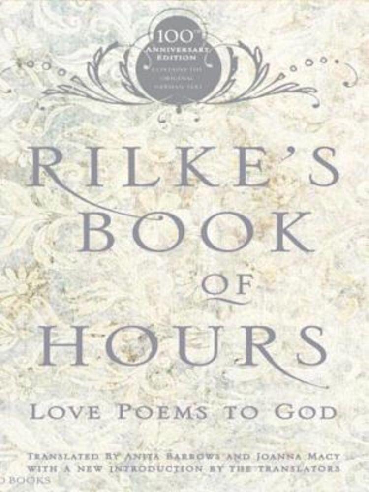 Rilke's Book of Hours: Love Poems to God, Paperback