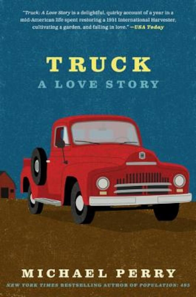 Truck: A Love Story, Paperback