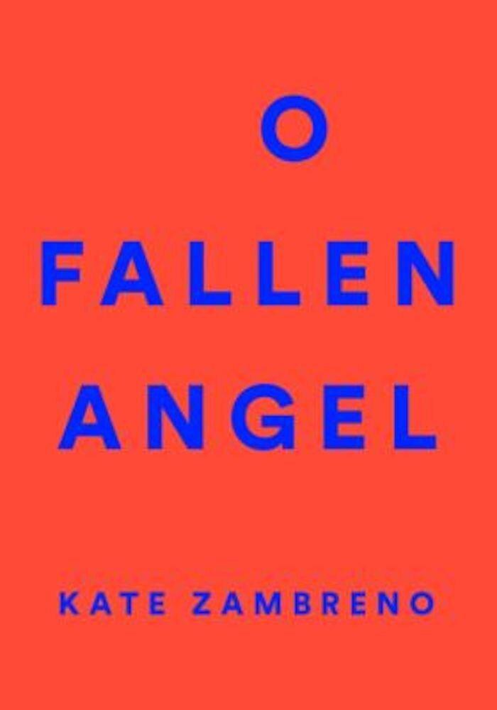 O Fallen Angel, Paperback