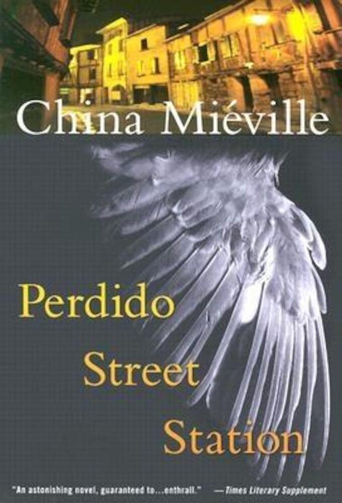 Perdido Street Station, Paperback