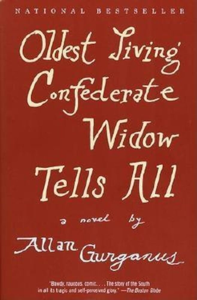 Oldest Living Confederate Widow Tells All, Paperback