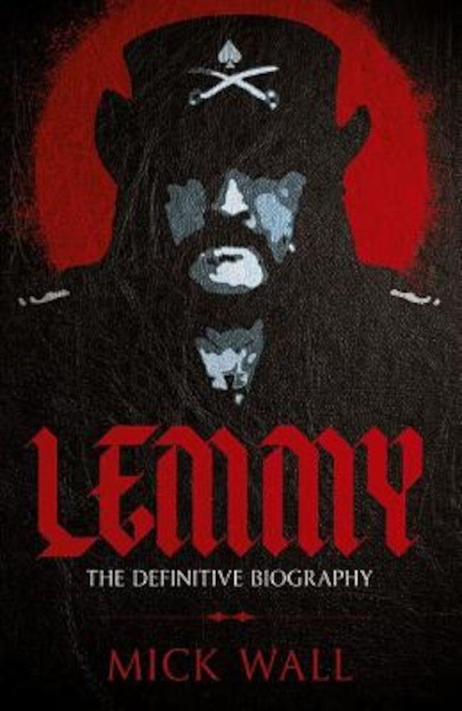 Lemmy: The Definitive Biography, Paperback
