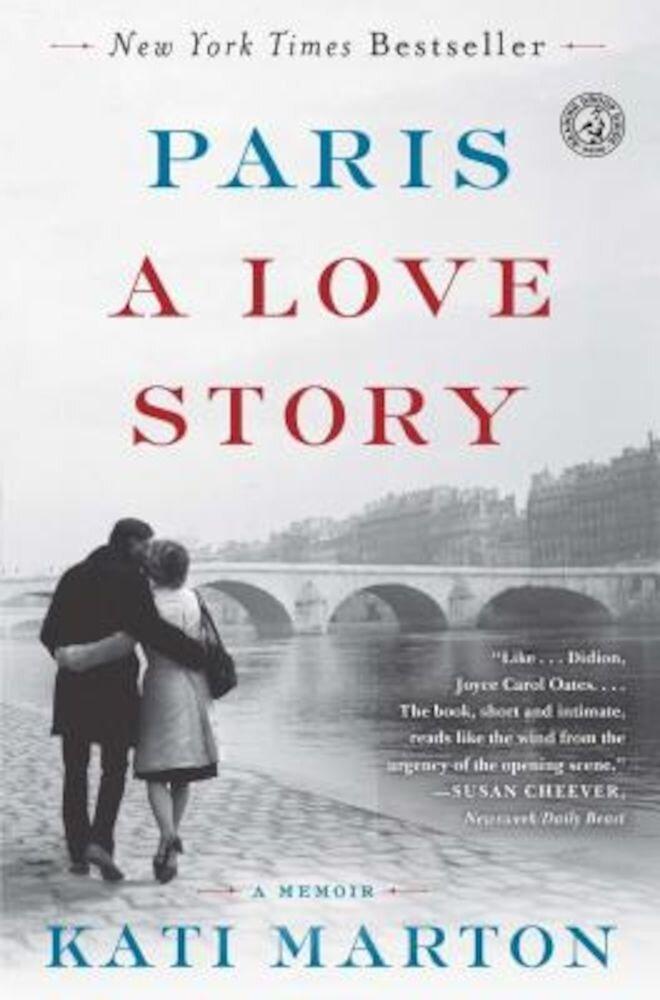 Paris: A Love Story, Paperback