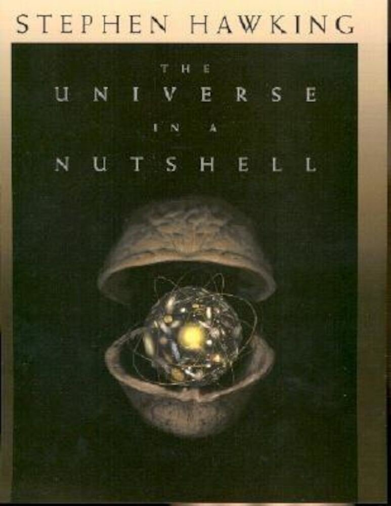 The Universe in a Nutshell, Hardcover
