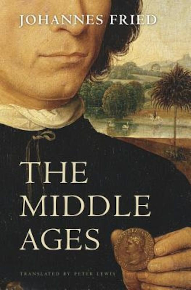 The Middle Ages, Hardcover