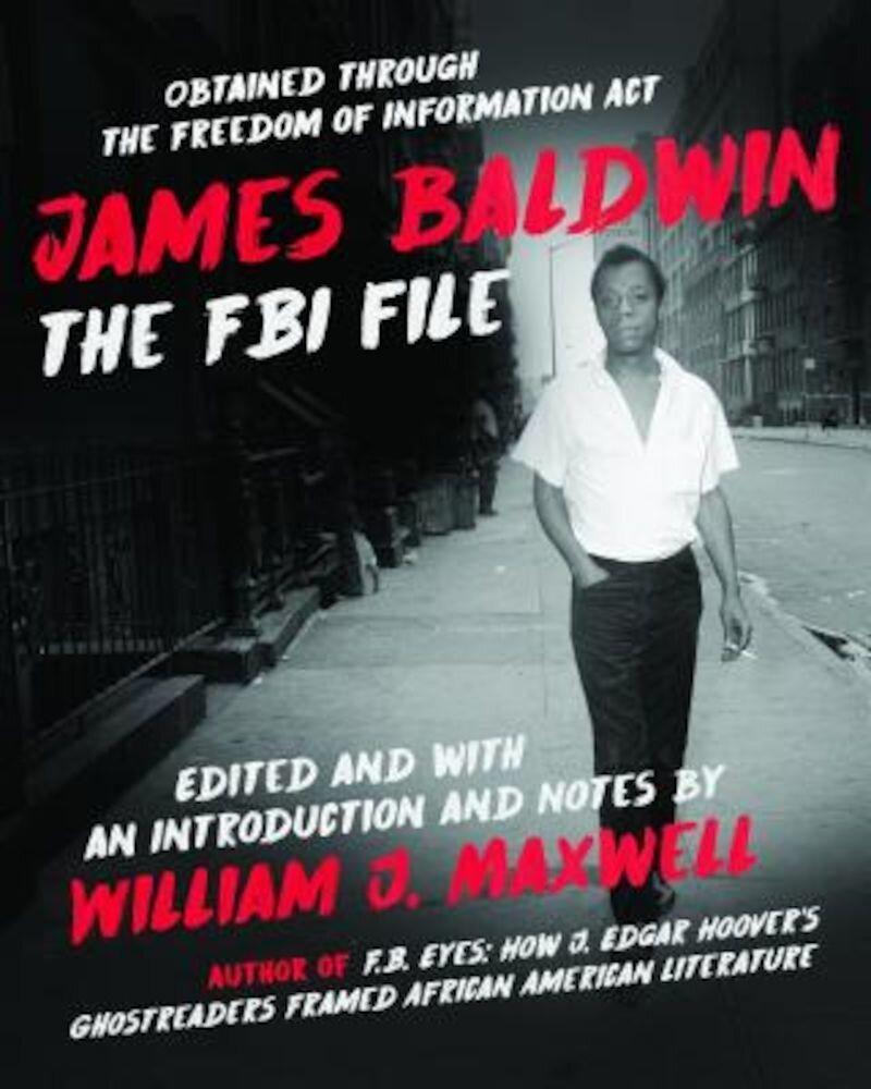 James Baldwin: The FBI File, Paperback