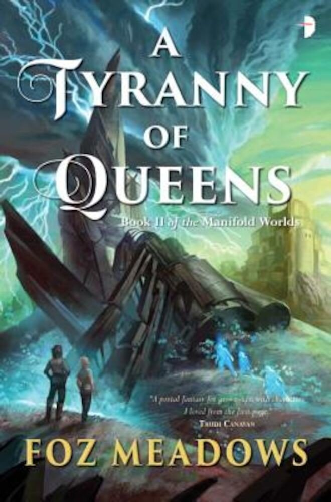 A Tyranny of Queens, Paperback