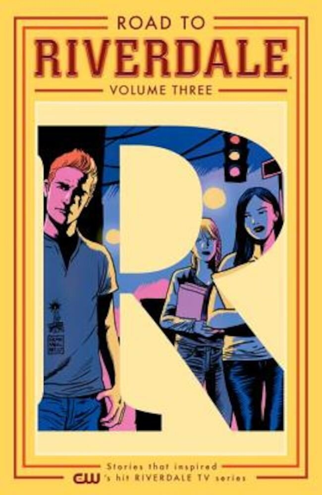 Road to Riverdale Vol. 3, Paperback