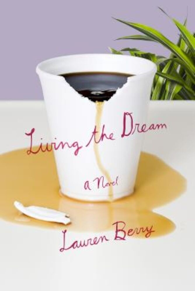 Living the Dream, Paperback
