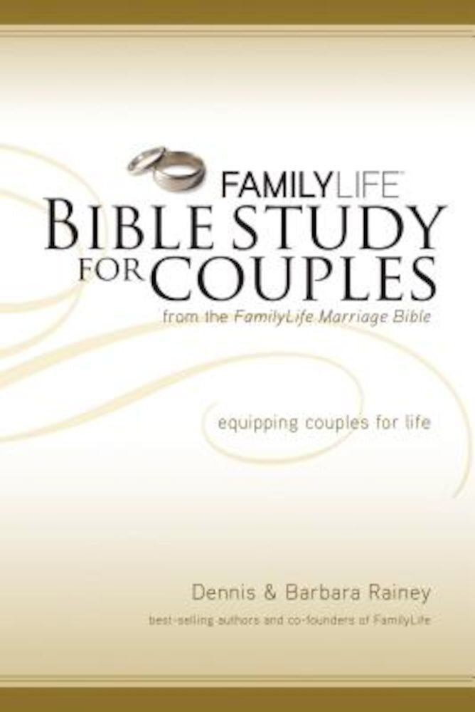 FamilyLife Bible Study for Couples, Paperback