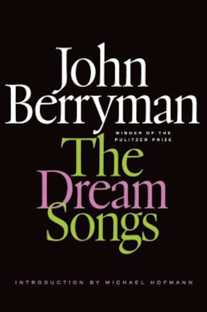 The Dream Songs, Paperback