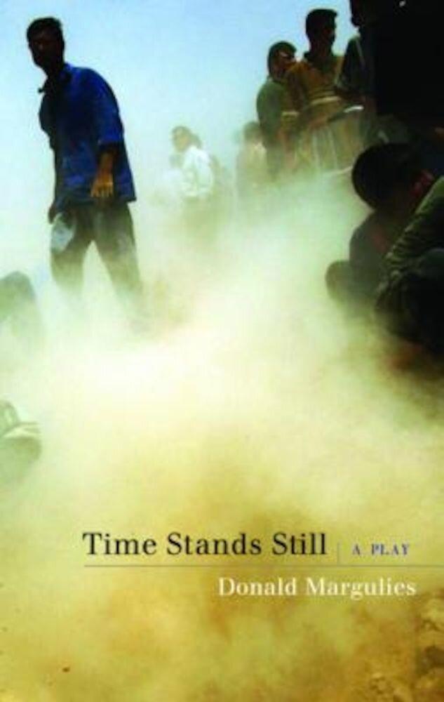 Time Stands Still, Paperback