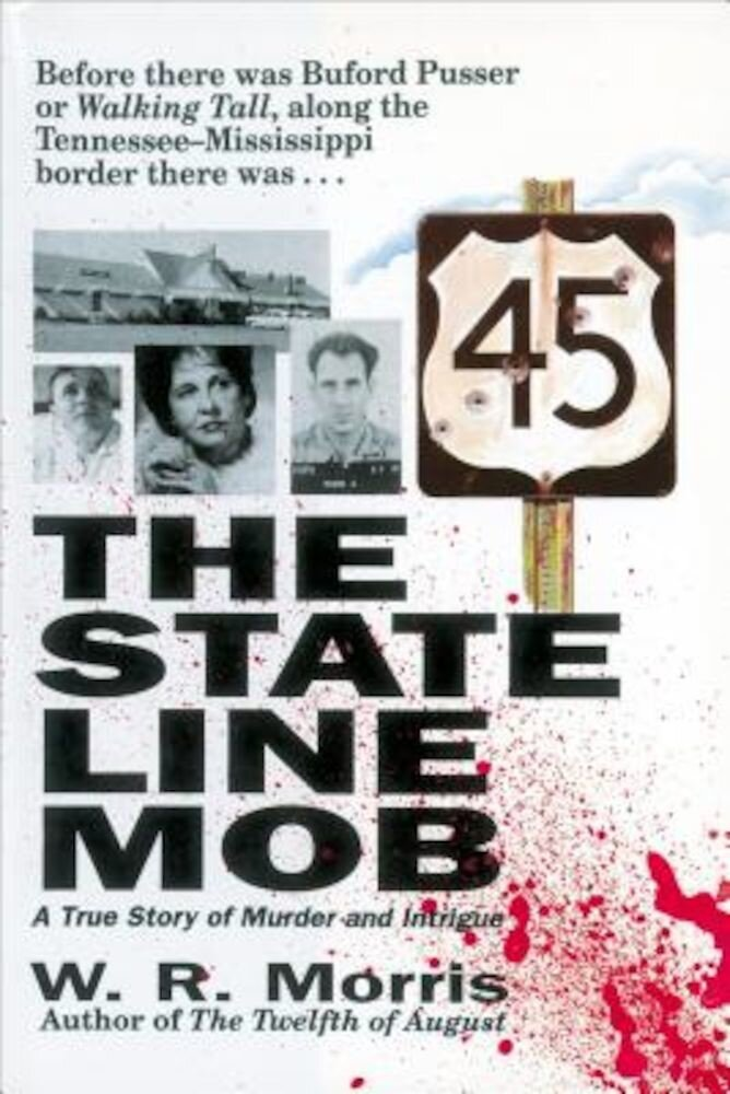 The State-Line Mob: A True Story of Murder and Intrigue, Paperback