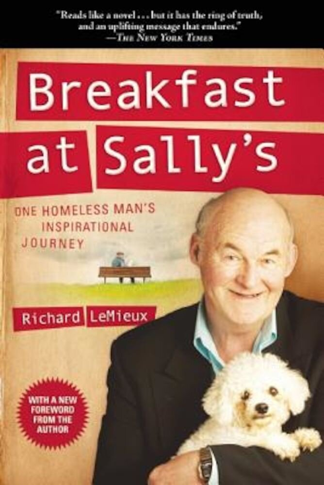 Breakfast at Sally's: One Homeless Man's Inspirational Journey, Paperback