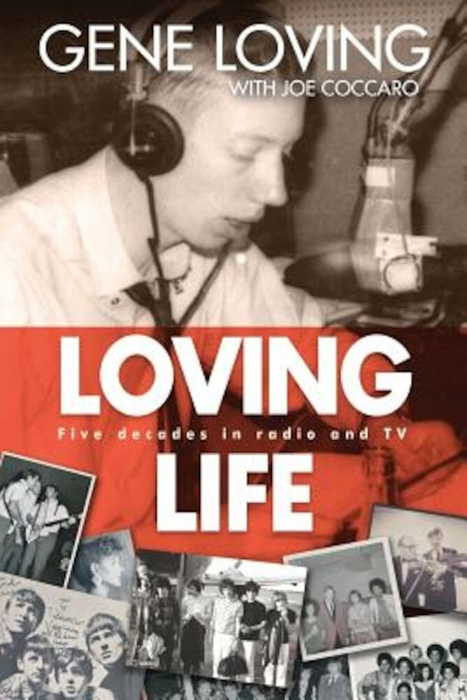 Loving Life: Five Decades in Radio and TV, Paperback