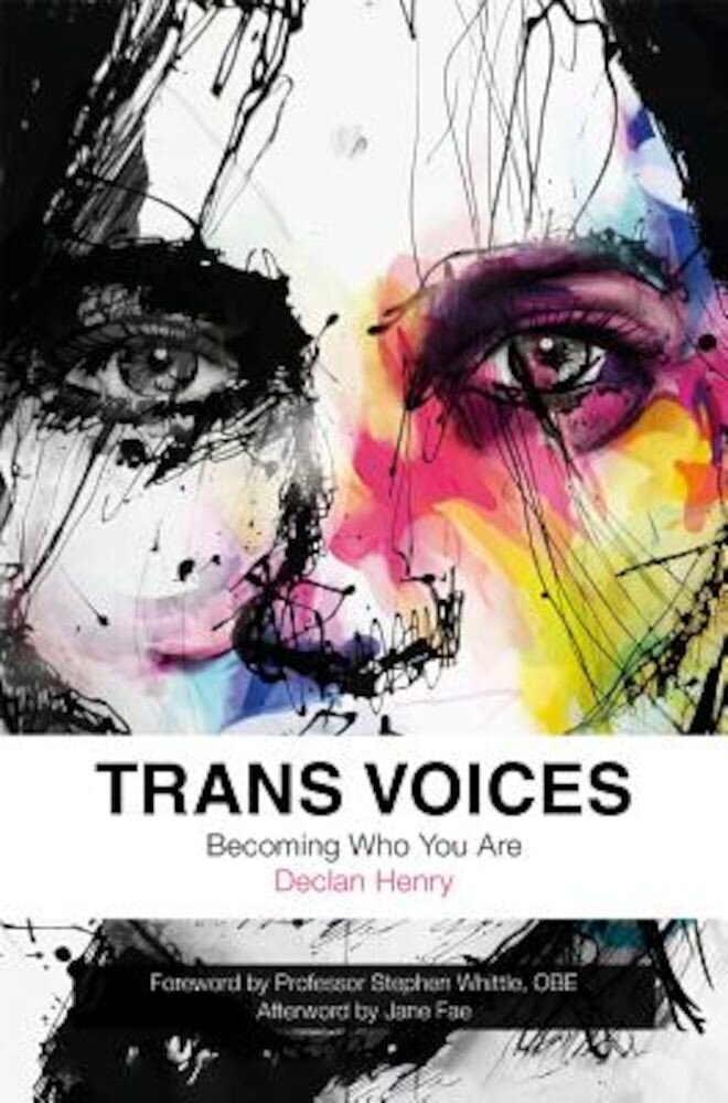 Trans Voices: Becoming Who You Are, Paperback