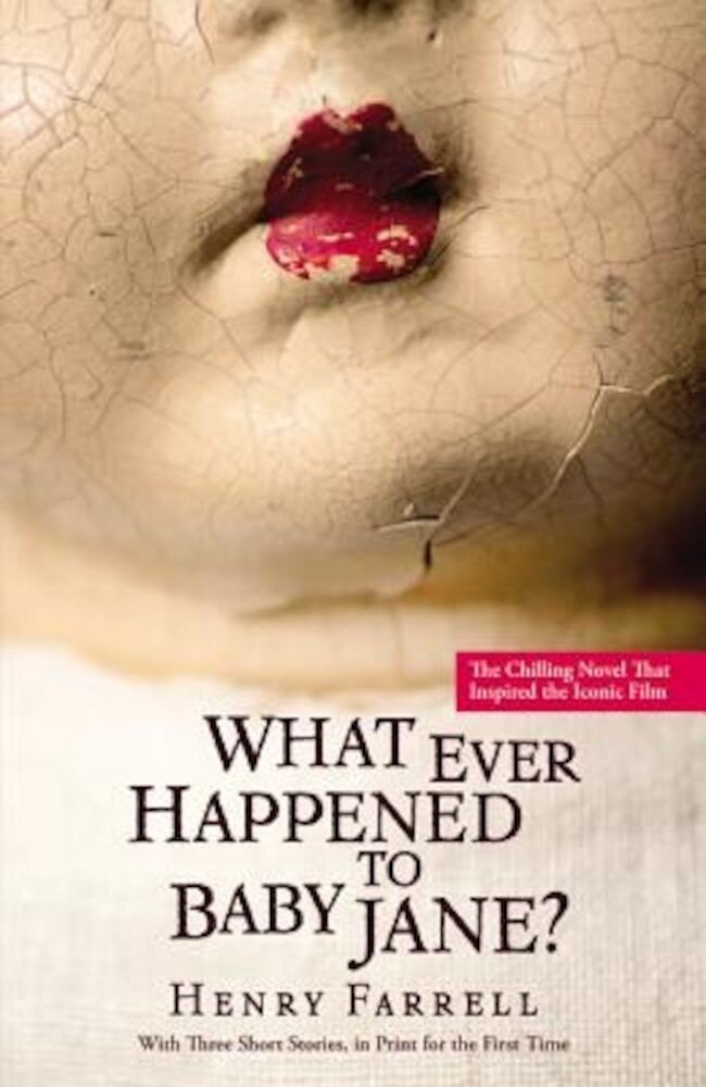 What Ever Happened to Baby Jane?, Paperback