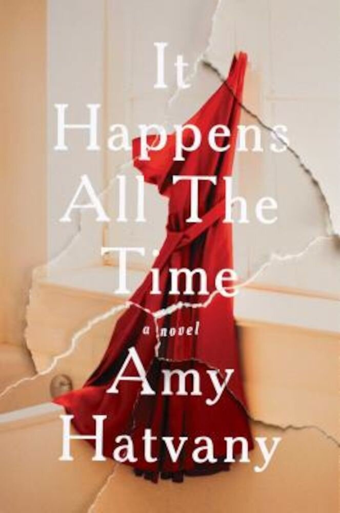 It Happens All the Time, Hardcover