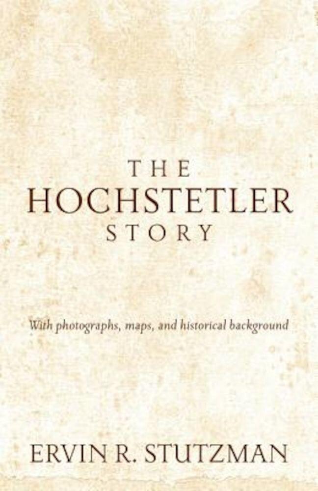 The Hochstetler Story, Paperback