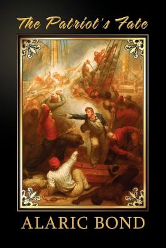 The Patriot's Fate, Paperback