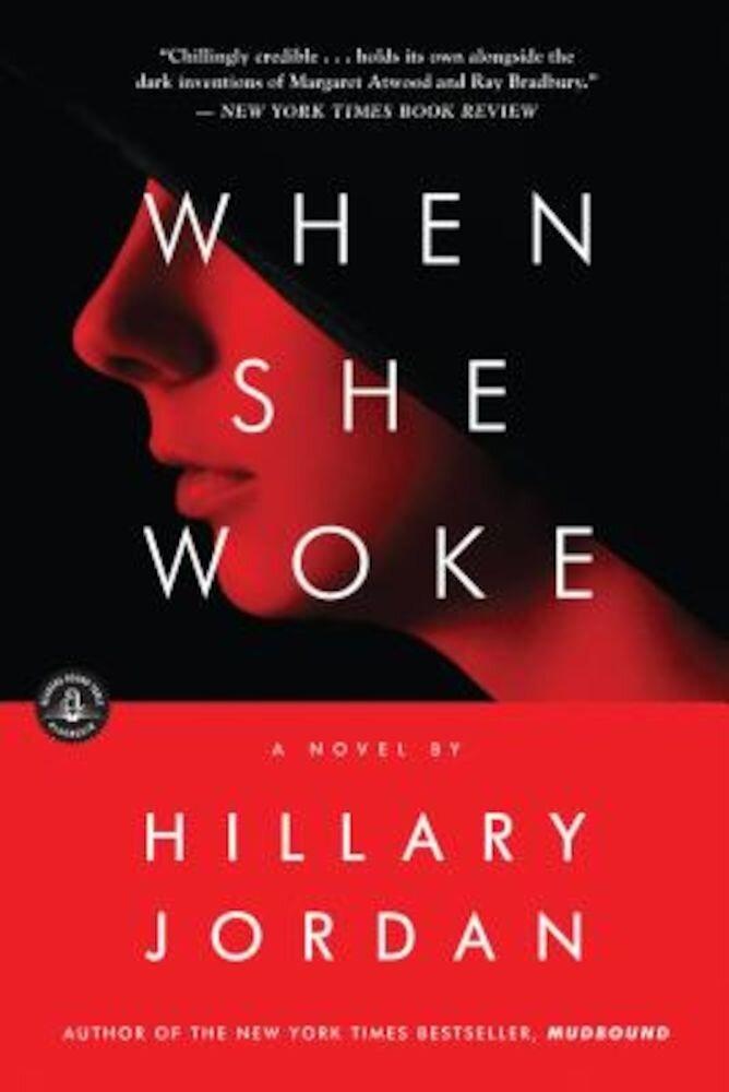 When She Woke, Paperback
