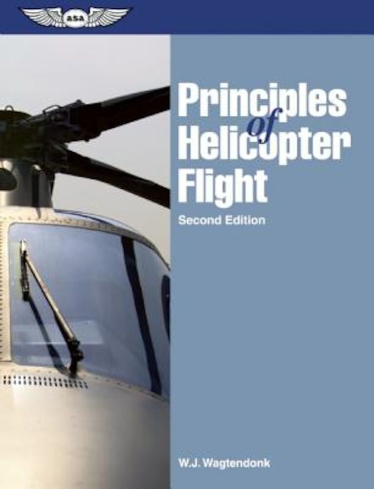 Principles of Helicopter Flight, Paperback