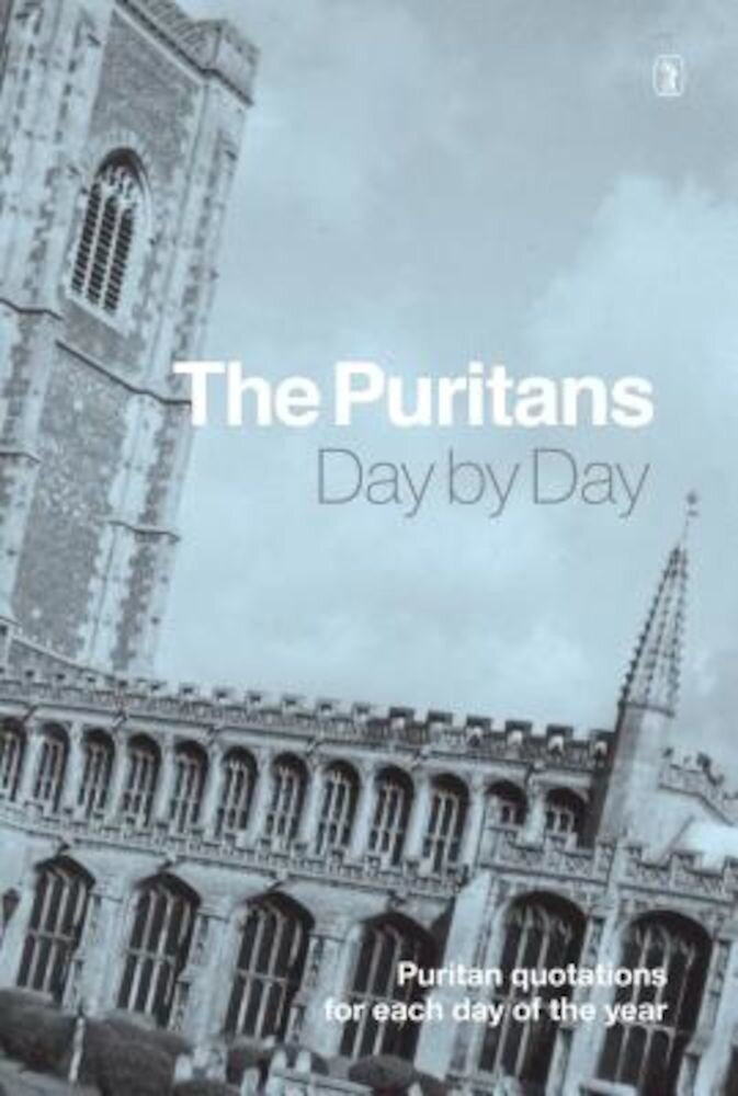 The Puritans Day by Day, Hardcover