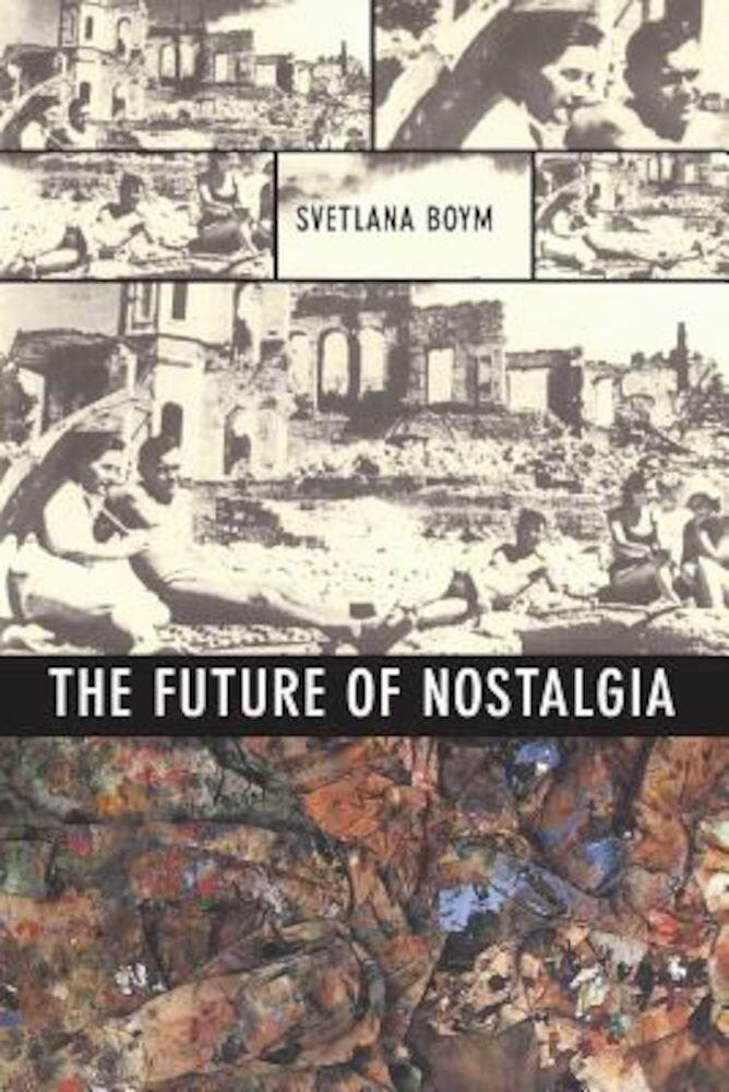 The Future of Nostalgia, Paperback