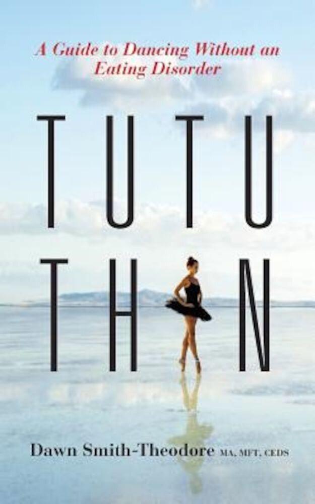 Tutu Thin, Paperback