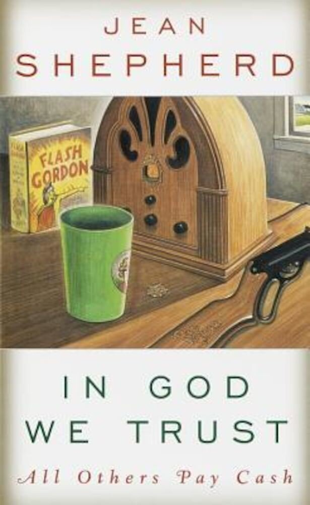 In God We Trust: All Others Pay Cash, Paperback