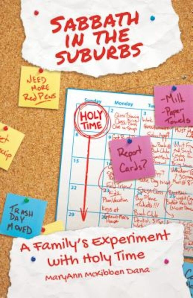 Sabbath in the Suburbs: A Family's Experiment with Holy Time, Paperback